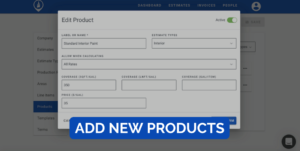 Easily add new products to an estimate
